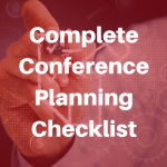 Complete Conference Planning Checklist
