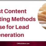 Best Content Marketing Methods to Use for Lead Generation