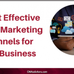 5 Most Effective Digital Marketing Channels for Your Business