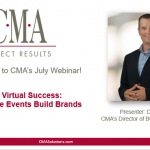 CMA Webinar – Virtual Success: How Remote Events Build Brands