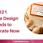 2021 Website Design Trends to Incorporate Now