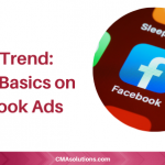 2021 Trend: Back to Basics on Facebook Ads
