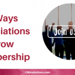 7 Ways Associations Grow Membership