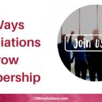 7 Ways Associations Grow Membership