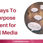 22 Ways To Repurpose Content for Social Media
