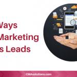 5 Ways Digital Marketing Closes Leads
